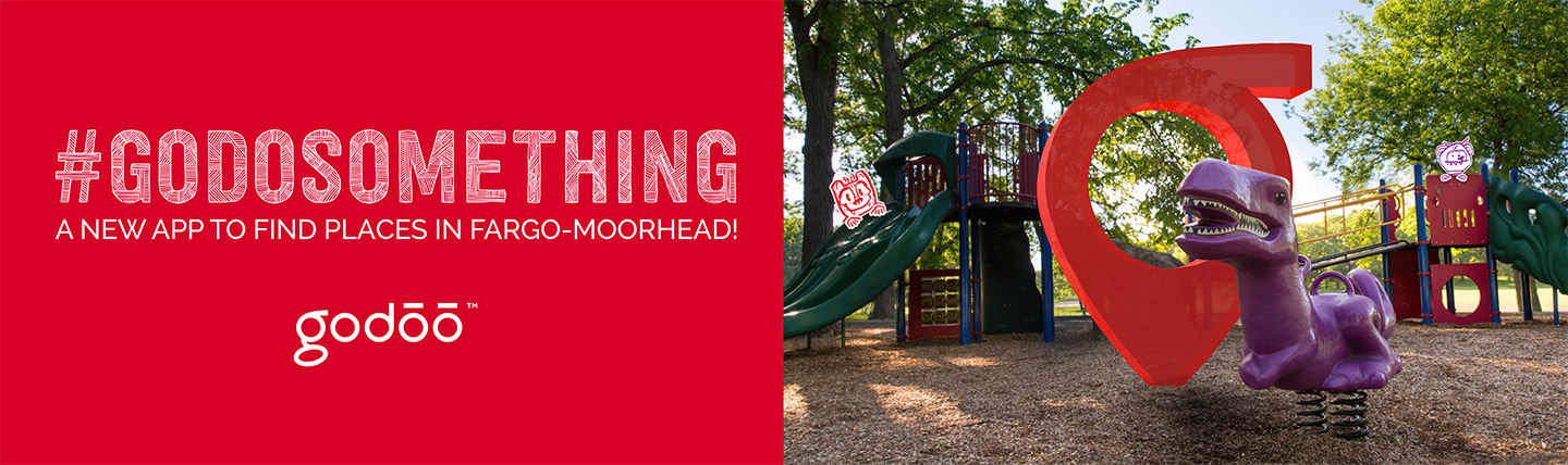 Godoo ad with text #godosomething a new app to find places in Fargo-Moorhead and a photo of the godoo icon in a park