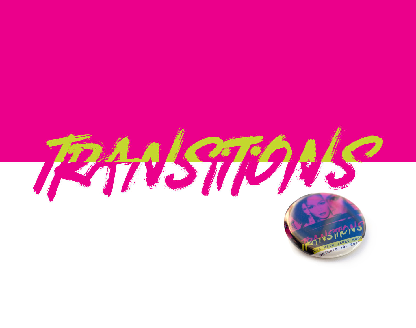 Transitions written in half pink and half lime green atop a pink and white background above a button mockup